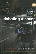 Cover of debating dissent by Lara Campbell